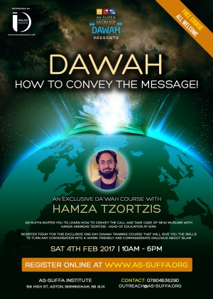 DAWAH - How to convey the message! An exclusive Dawah course with Ustadh Hamza Tzortzis