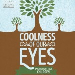 Coolness of Our Eyes