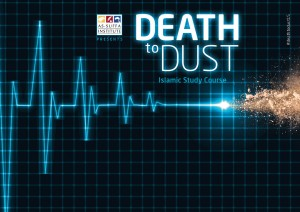 Islamic Study Course | Death to Dust